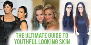 The Ultimate Guide to Achieving Youthful Looking Skin